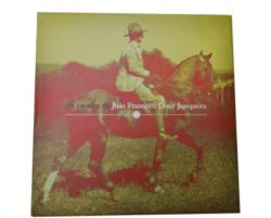 Livro - Os cavalos de João Francisco Diniz Junqueira