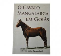 Livro - O cavalo Mangalarga em Goiás